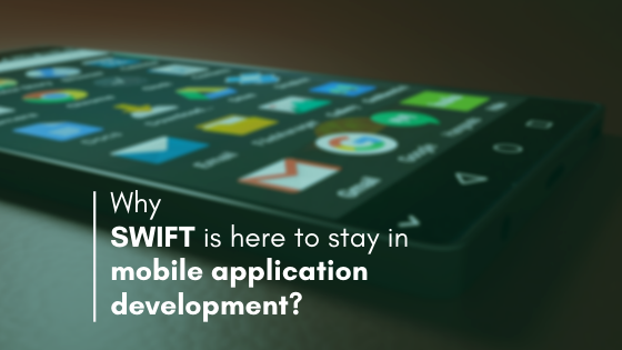 Why SWIFT is used in mobile development?