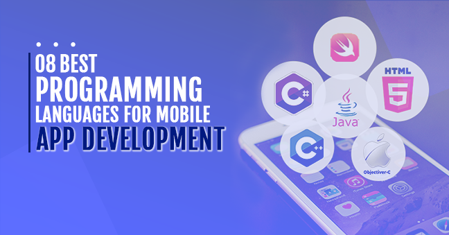 Top 8 Programming Languages for Mobile App Development