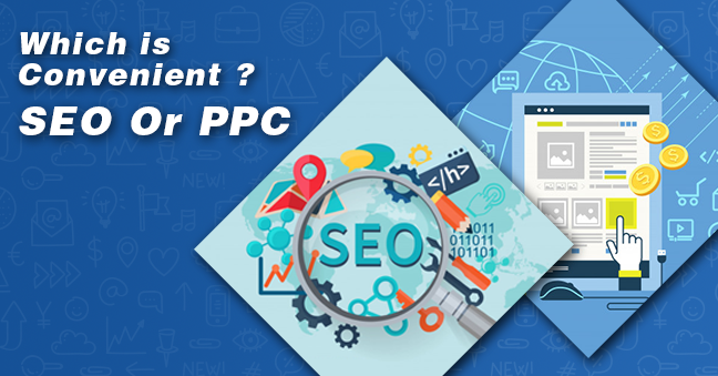 Which is convenient Organic Search (SEO) or Paid Search Advertising (PPC)