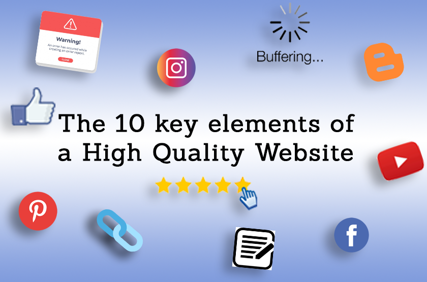 Elements of a High Quality Website